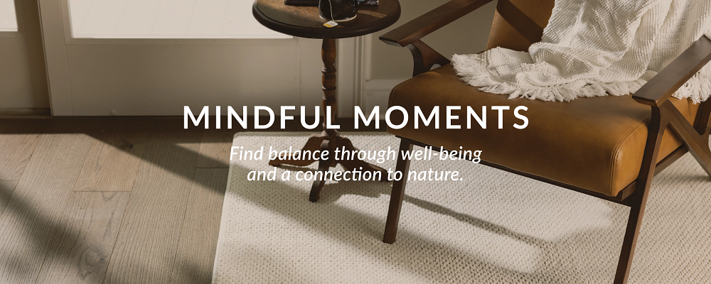 Mindful Moments - Find a balance through well-being and a connetion to nature.