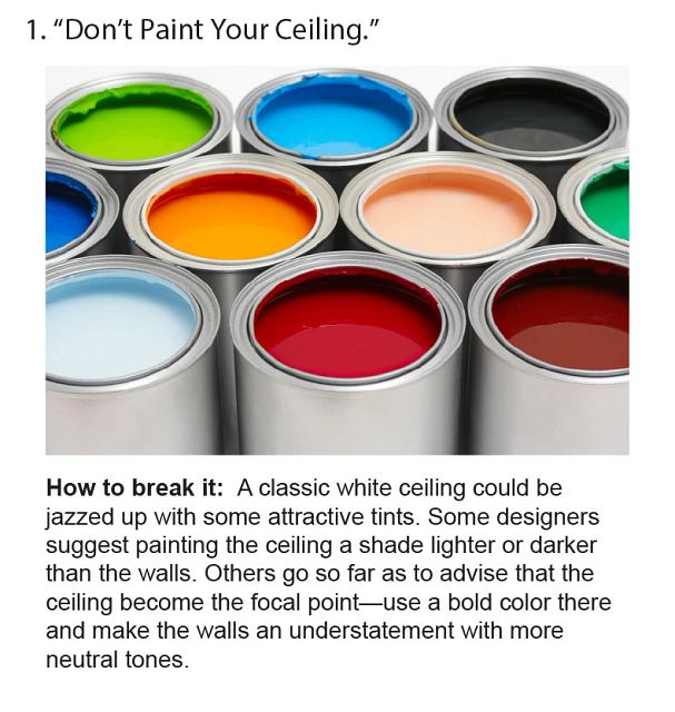 Don't Paint Your Ceiling